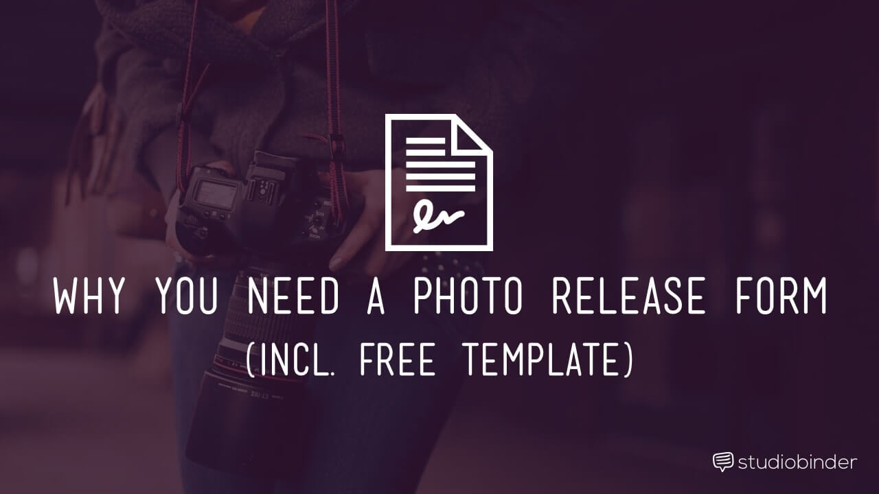 Why You Need a Photo Release Form Template - StudioBinder-min