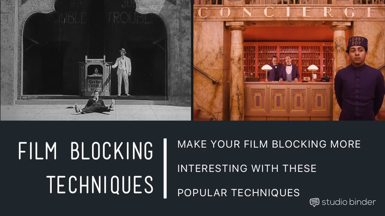 3 Ways To Make Your Film Blocking More Interesting - Social Image - Studio Binder-min