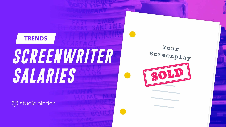 Screenwriter Salary: How Much Do Screenwriters Really Make