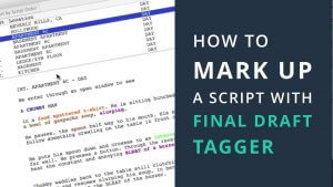 How to Make A Script Breakdown Sheet with Final Draft Tagger - Feature - StudioBinder