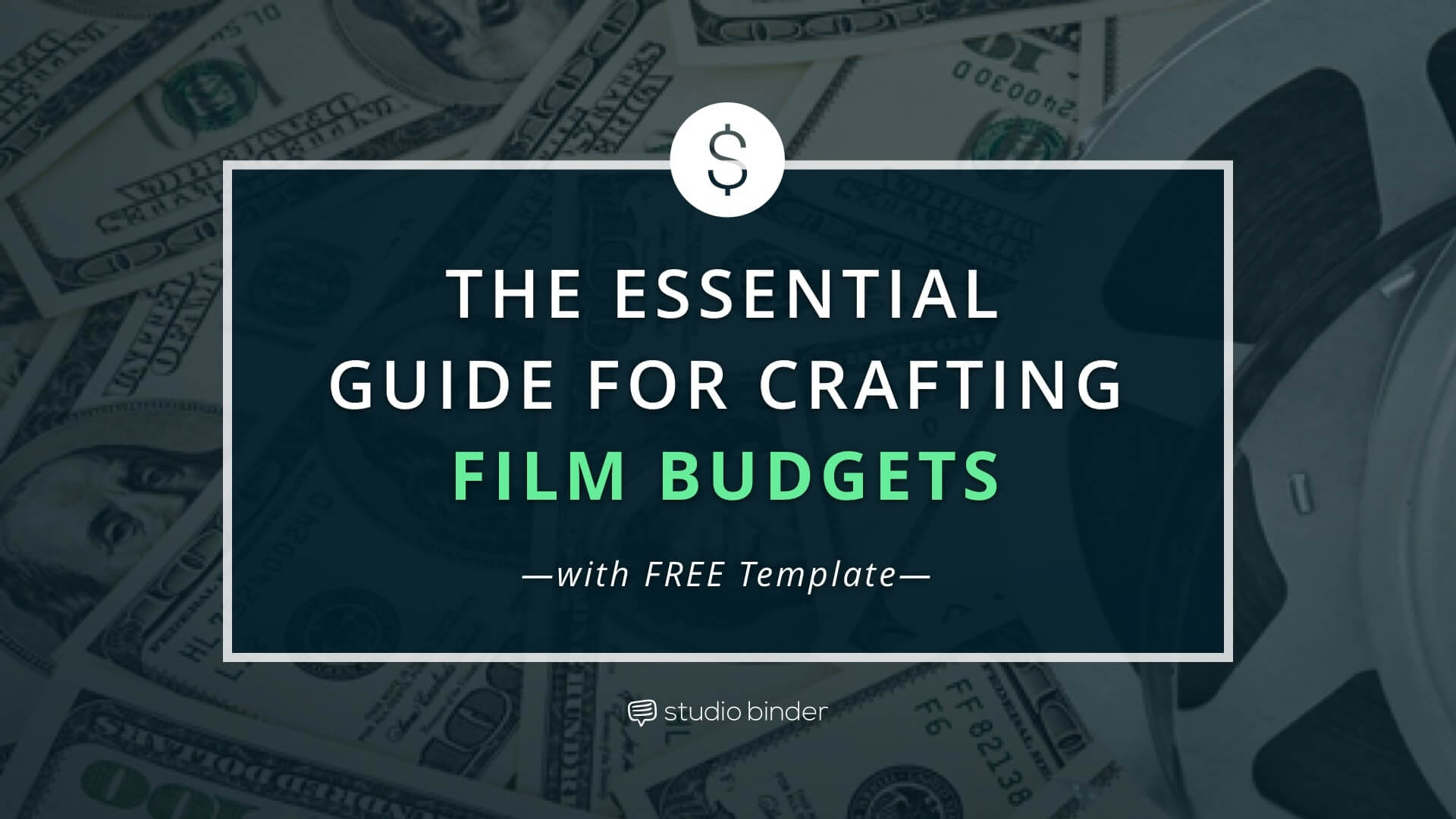 The Essential Guide To Film Budgets With Free Film Budget Template