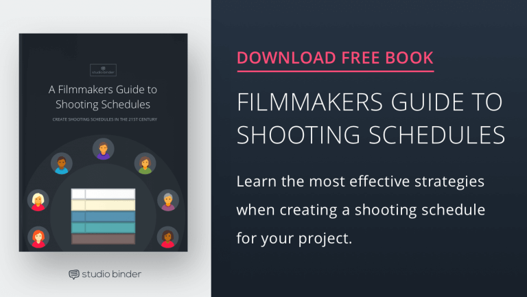 A Filmmakers Guide to Shooting Schedules - Download Free Ebook - StudioBinder