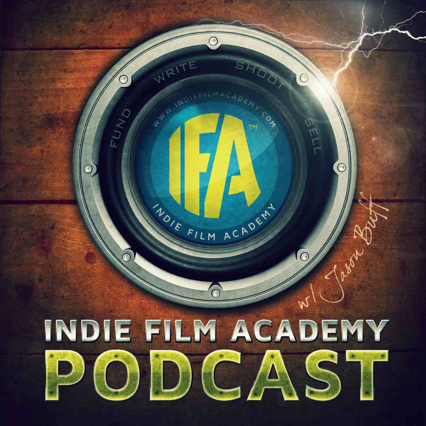 Best Filmmaking and Screenwriting Podcasts - Indie Film Academy Podcast