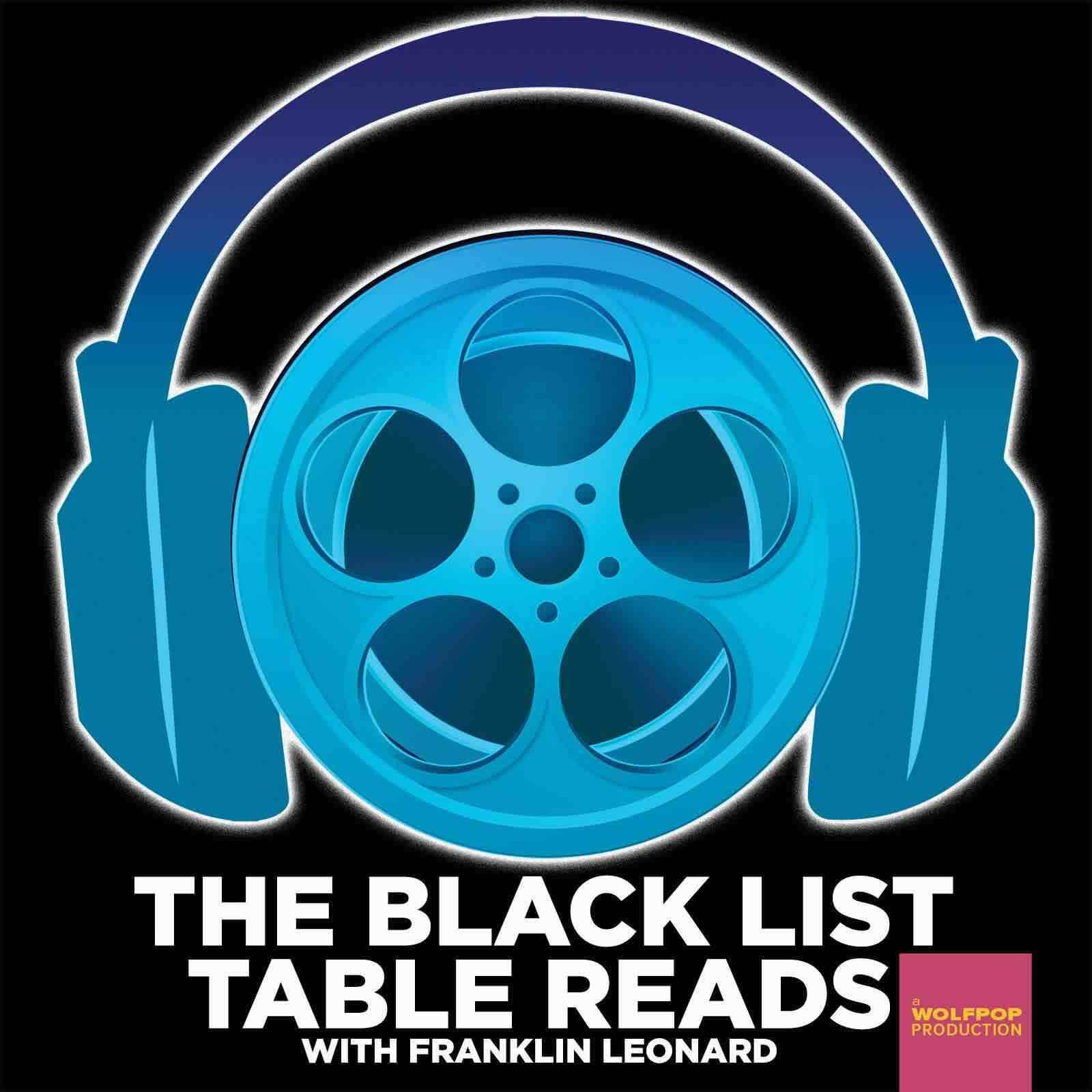 Best Filmmaking and Screenwriting Podcasts - The Black List Table Reads