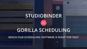 Gorilla Scheduling Software vs StudioBinder Film Production Software - Featured