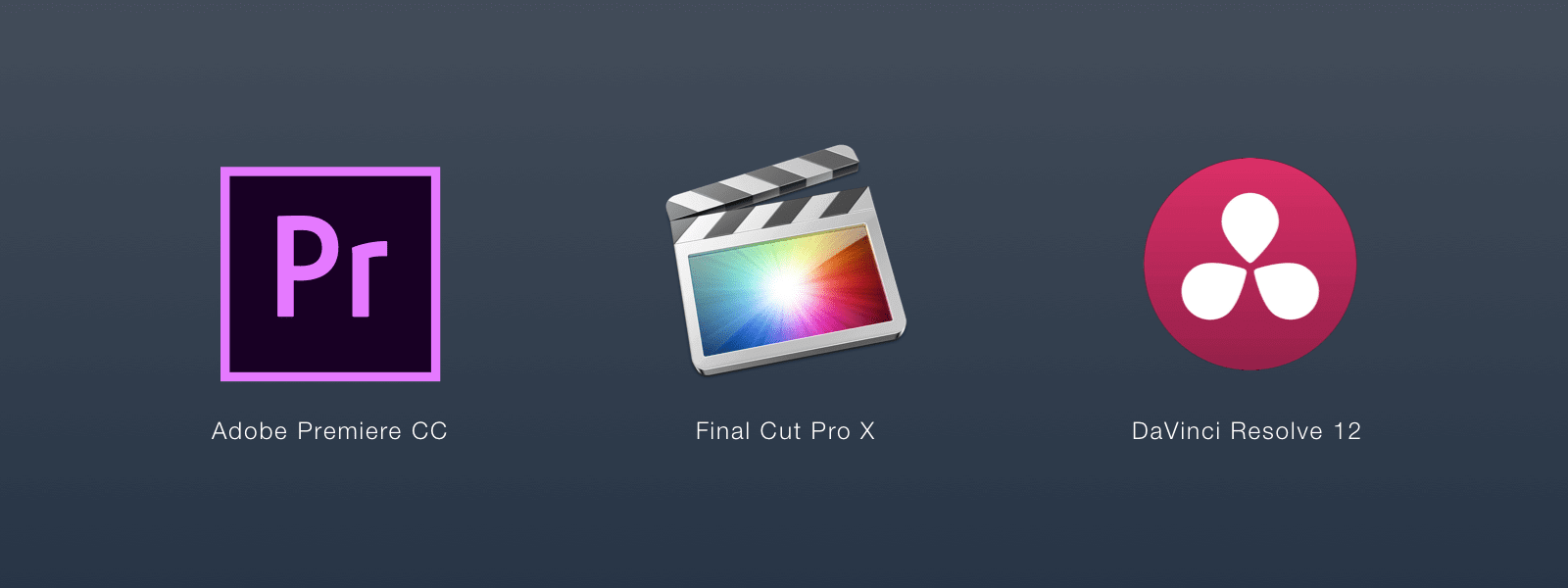 Best Filmmaker Software and Tools - Adobe Premiere CC - Final Cut X - DaVinci Resolve