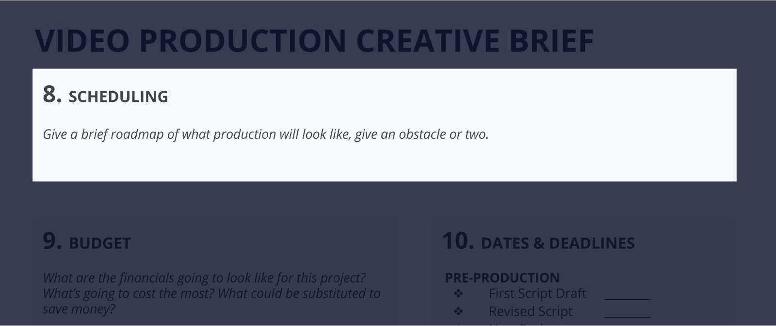 The Best Creative Brief Template For Video Agencies [Free Download] - Section 8 - Scheduling
