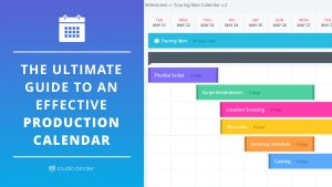 The Ultimate Guide to an Effective Production Calendar - Featured - StudioBinder