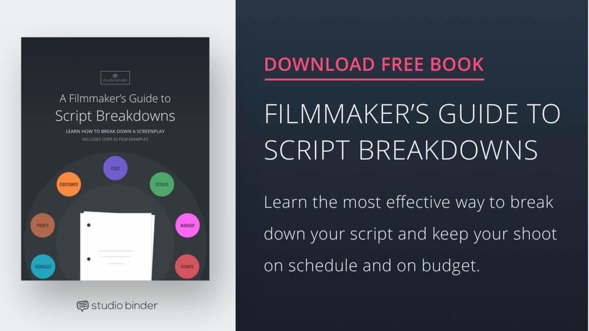 A Filmmaker's Guide to Script Breakdowns