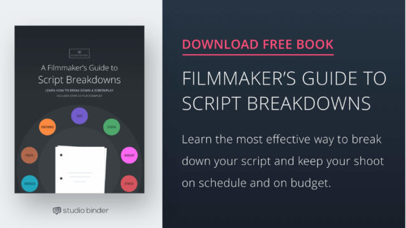 A Filmmakers Guide to Script Breakdowns - Download Free Ebook - StudioBinder