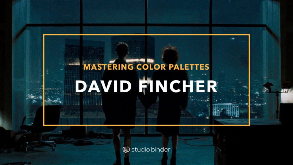 mastering the movie color palette  how david fincher uses
