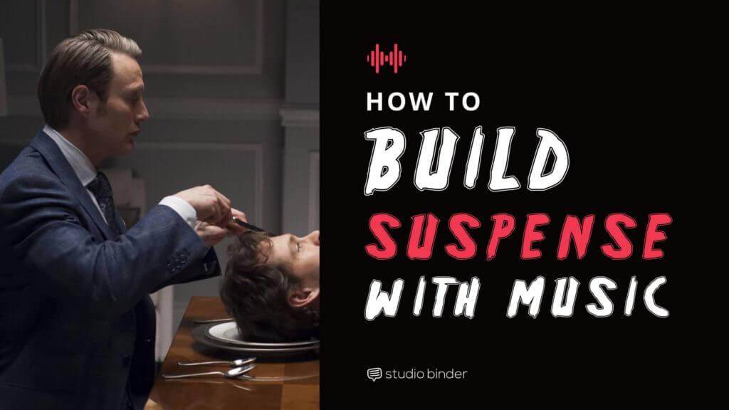 How to Use Suspenseful Music: Mastering the Film Score