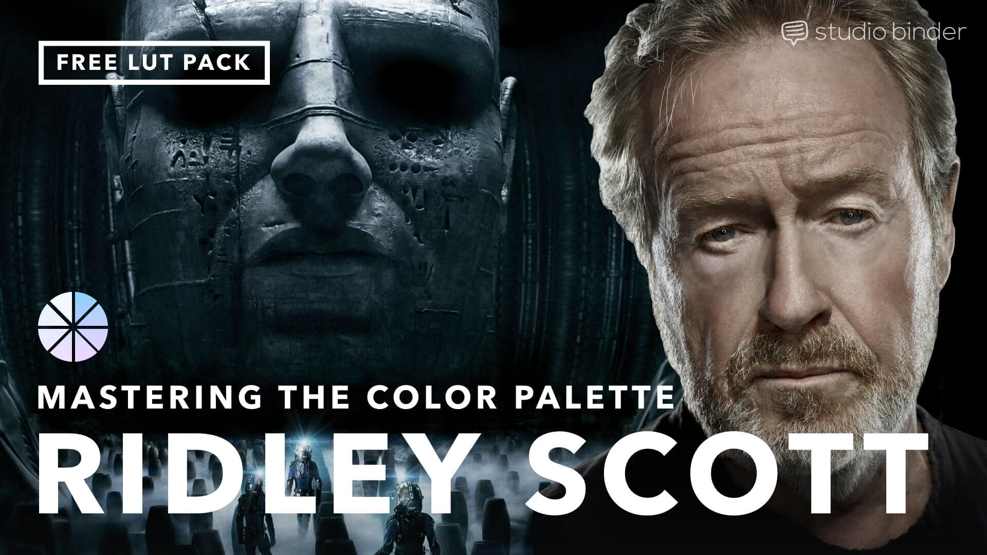 How To Create A Movie Color Palette Like Ridley Scott Free Lut Pack