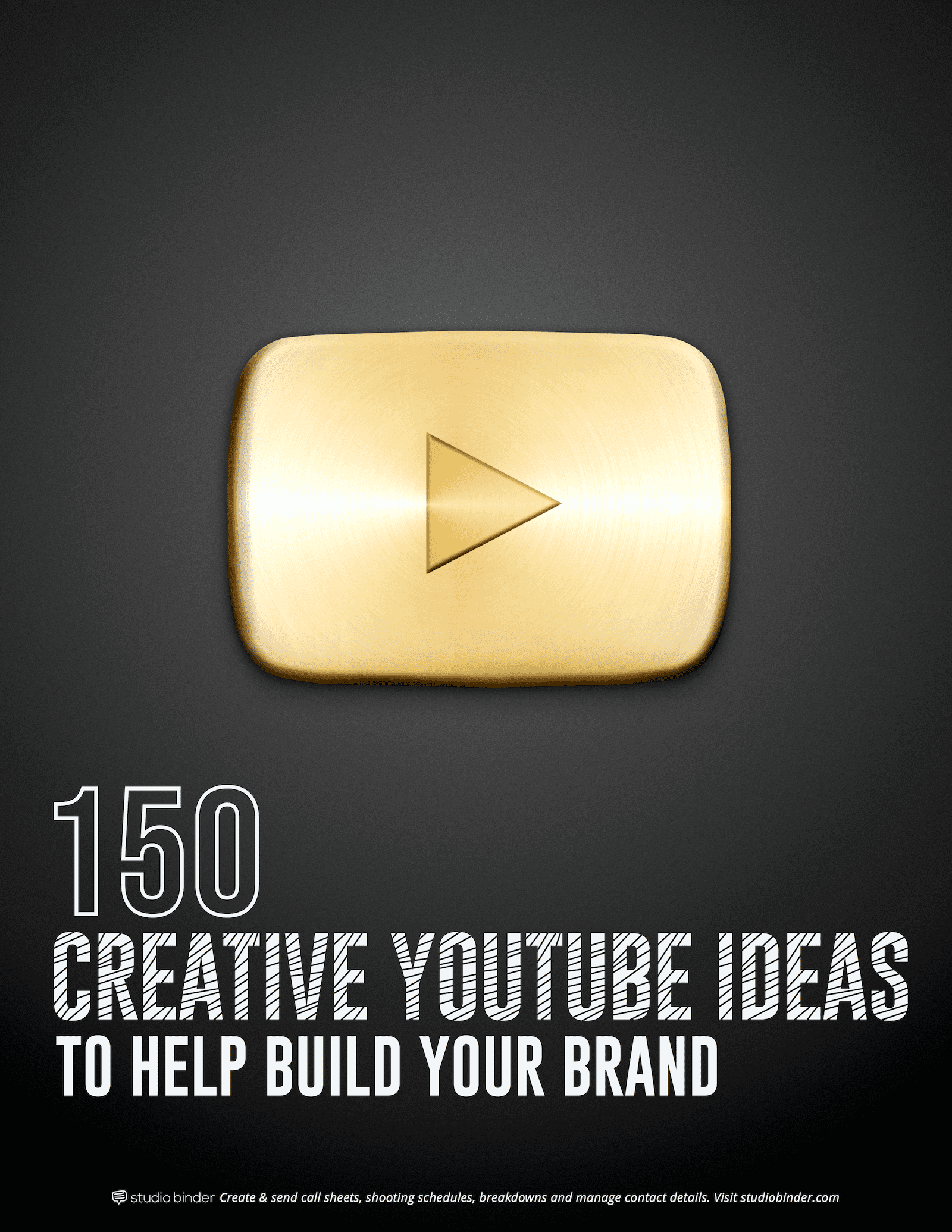 150 Creative YouTube Ideas to Build Your Brand - Cover Page - StudioBinder
