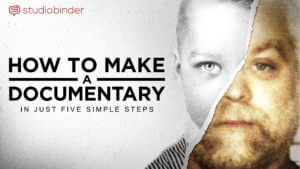How to Make a Documentary - Social Image - StudioBinder Production Management Software