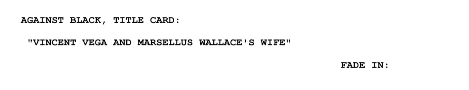 Screenplay Examples - Pulp Fiction Script - Screenplay Snippet 3 - Vincent Vega