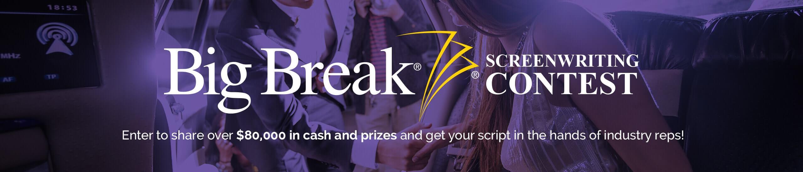 Best Screenwriting Contests - Big Break Final Draft Screenplay Competition