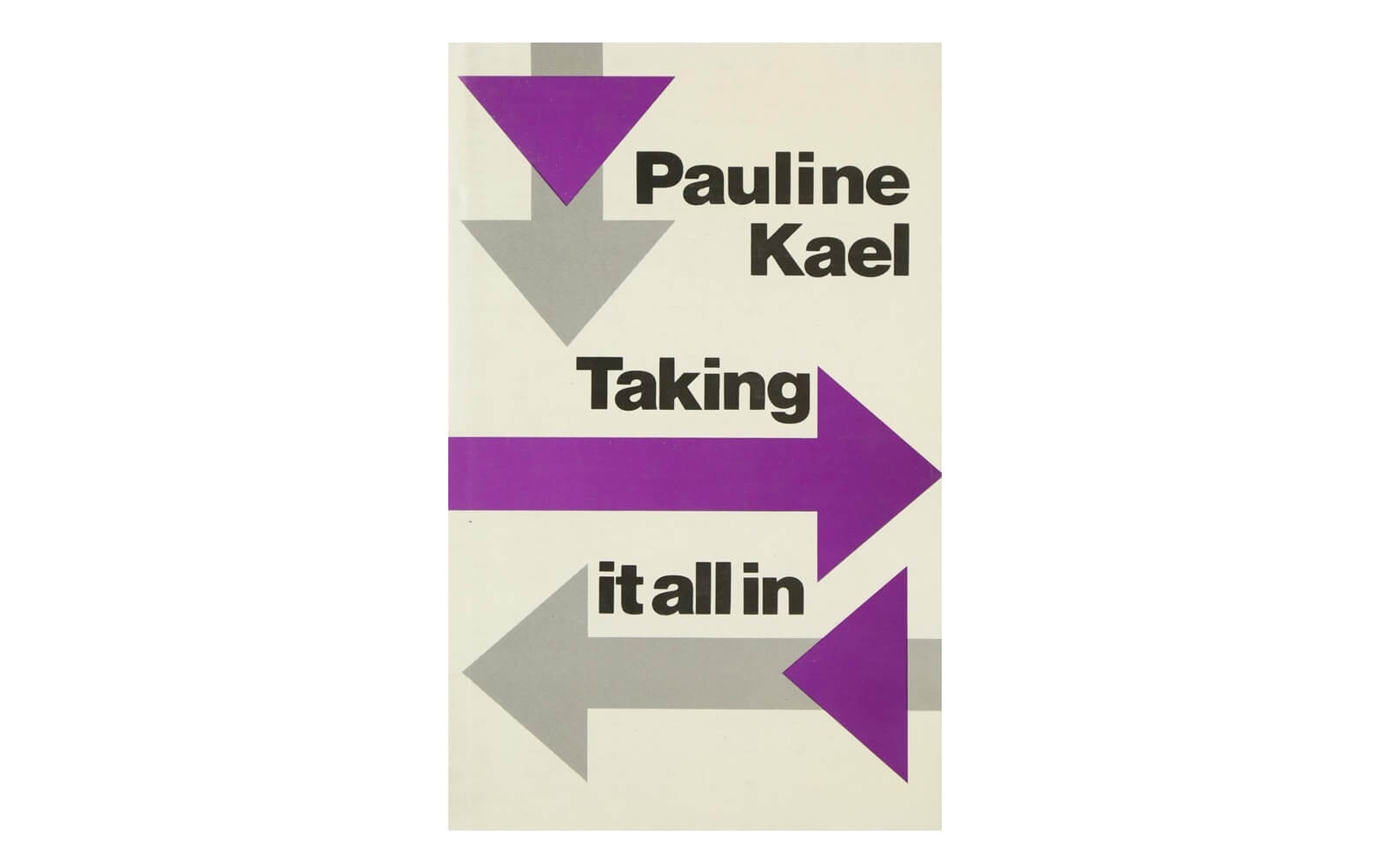 Best Filmmaking Books - Best Screenwriting Books - Taking It All In - Pauline Kael - StudioBinder