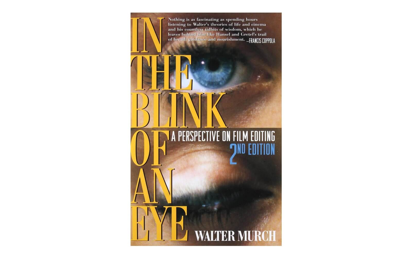 Best Filmmaking Books - In The Blink Of An Eye - Walter Murch - Best Books On Film Editing - StudioBinder