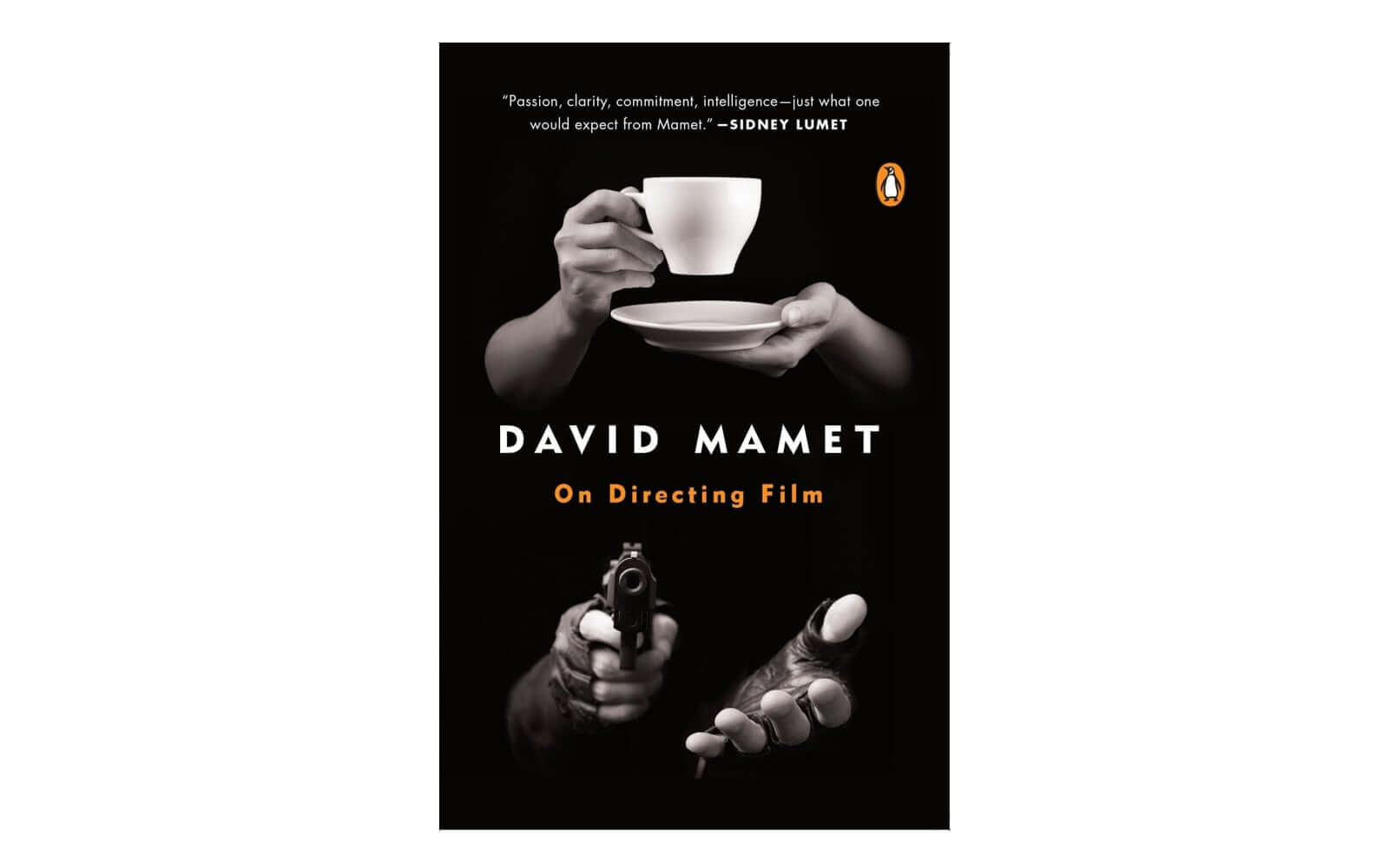 Best Screenwriting Books - Film Direction Books - On Directing Film - David Mamet - Film Production Books - StudioBinder
