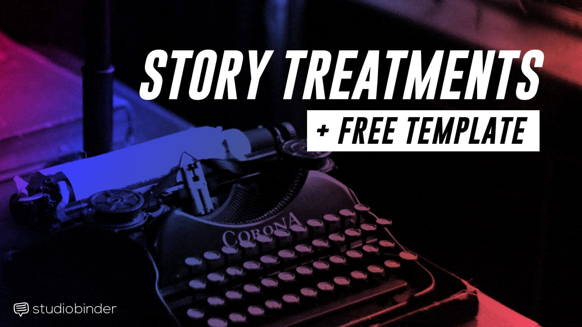 How To Write A Film Treatment With Free Template