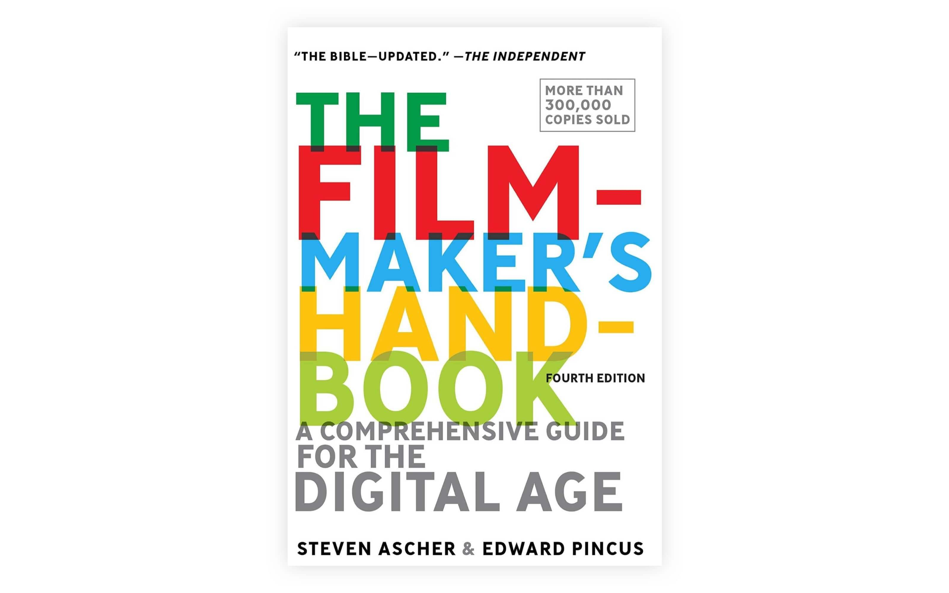 Best Filmmaking Books - The Filmmakers Handbook - Stephen Ascher - Edward Pincus - StudioBinder