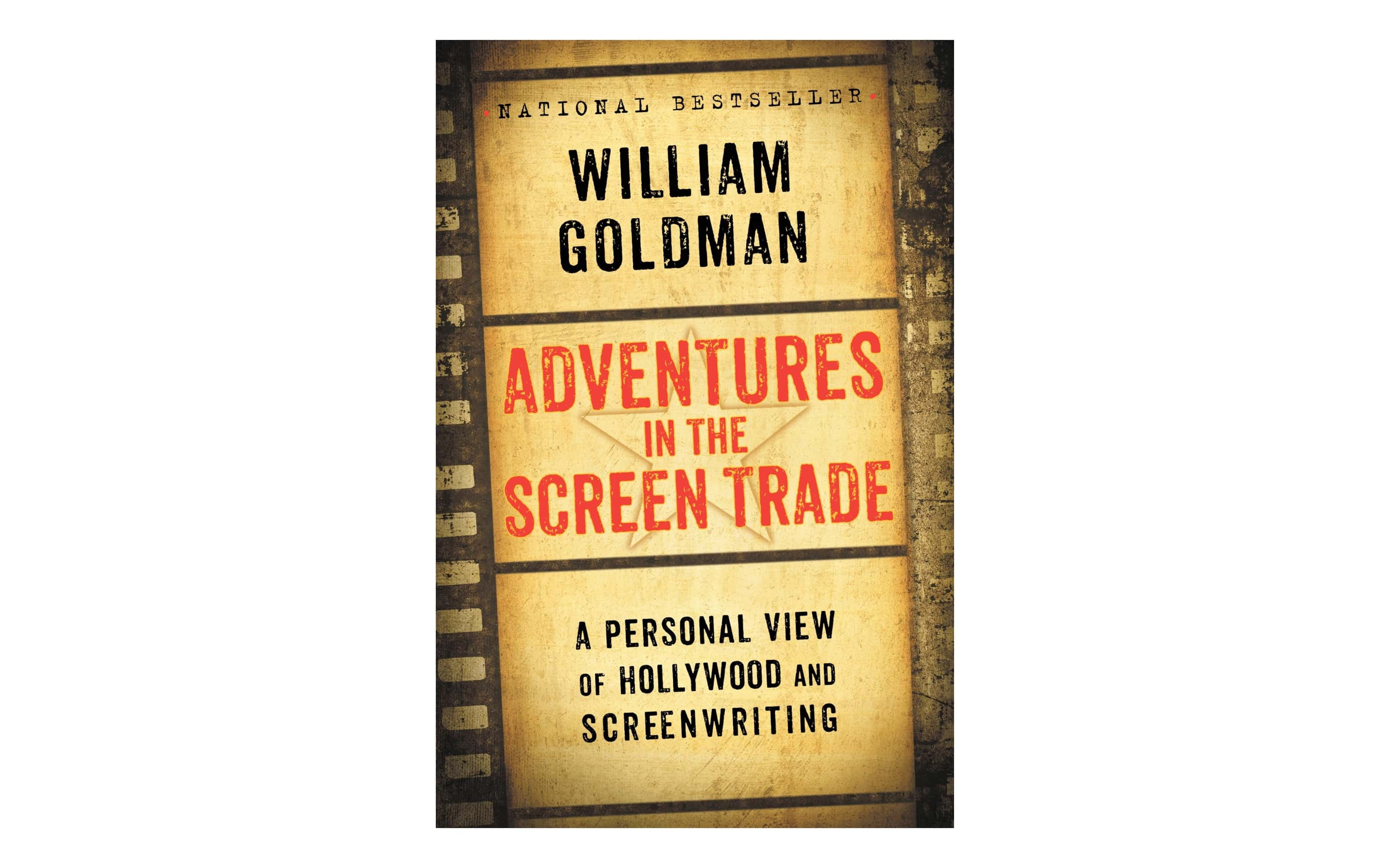 Best Screenwriting Books - Film Direction Books - Adventures in the Screen Trade by William Goldman - Film Production Books - StudioBinder