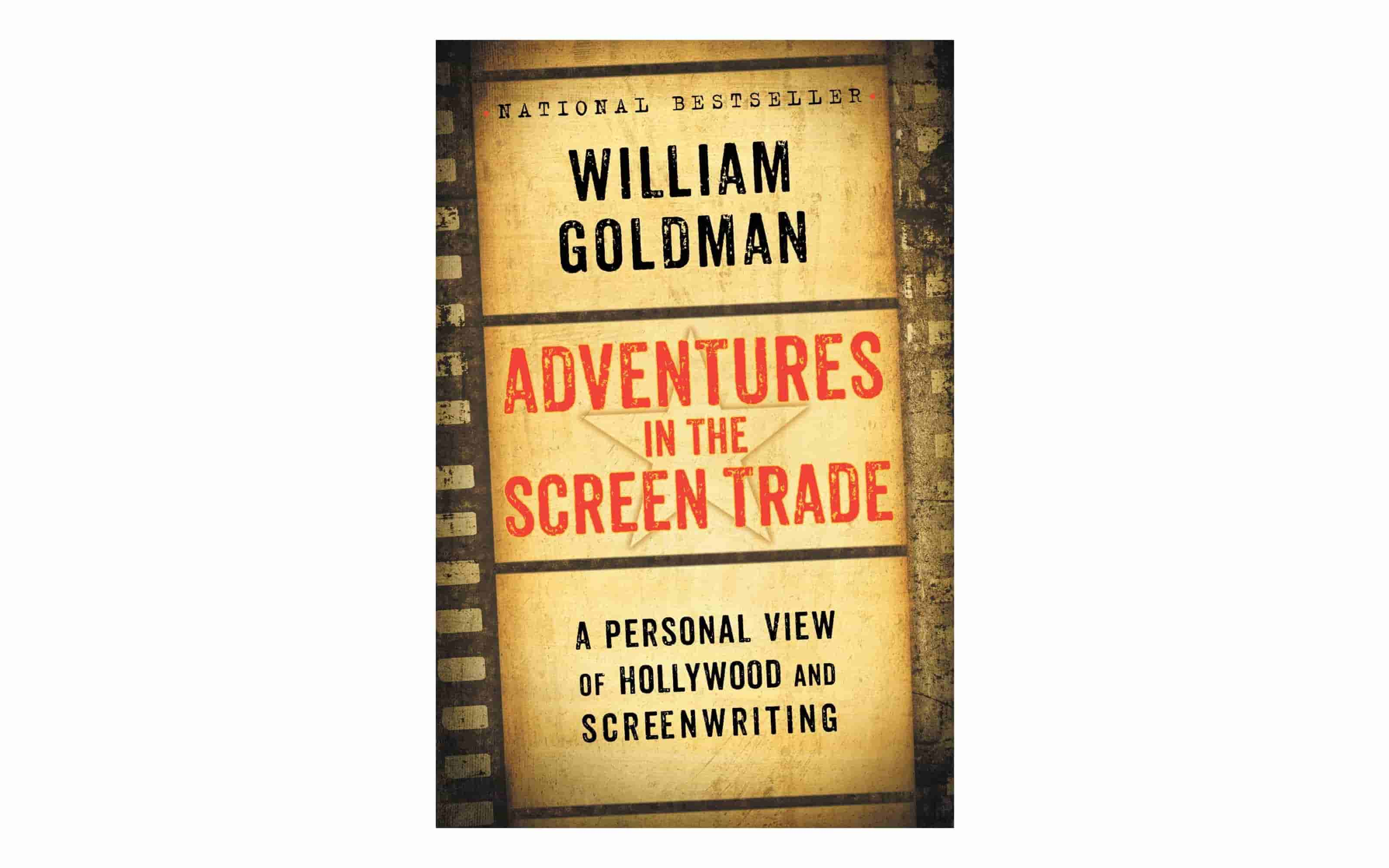 Best Screenwriting Books - Adventures in the Screen Trade