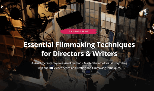 Filmmaking Techniques for Directors and Writers - Master Class