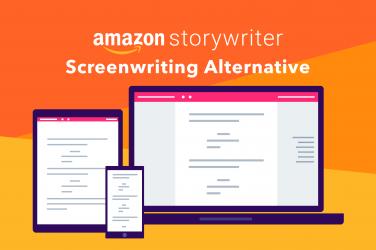 Amazon Storywriter Alternative - StudioBinder Screenwriting Software vs Amazon Screenwriter