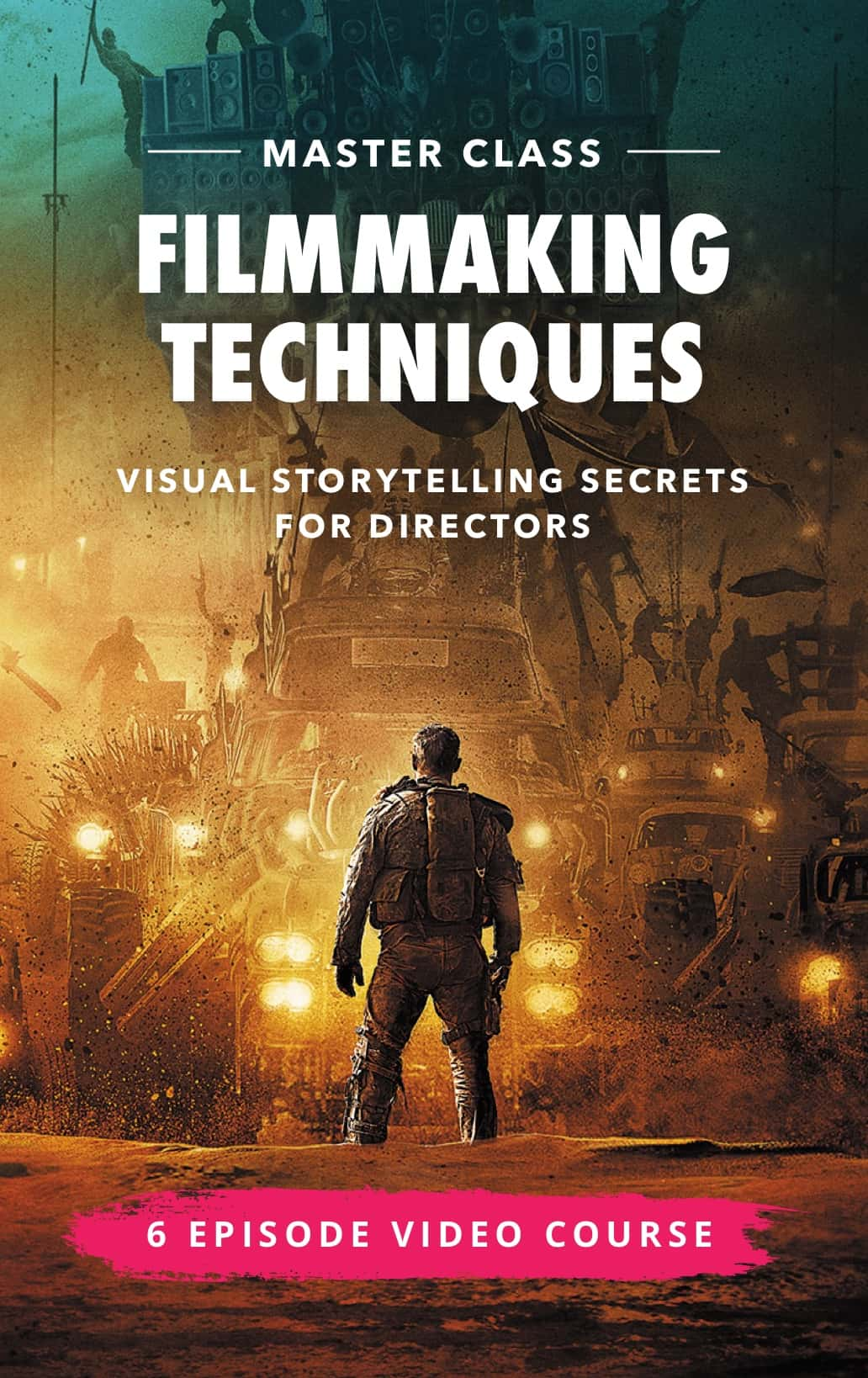 Directing E-Course - Filmmaking Techniques Master Class for Directors - Visual Storytelling - StudioBinder