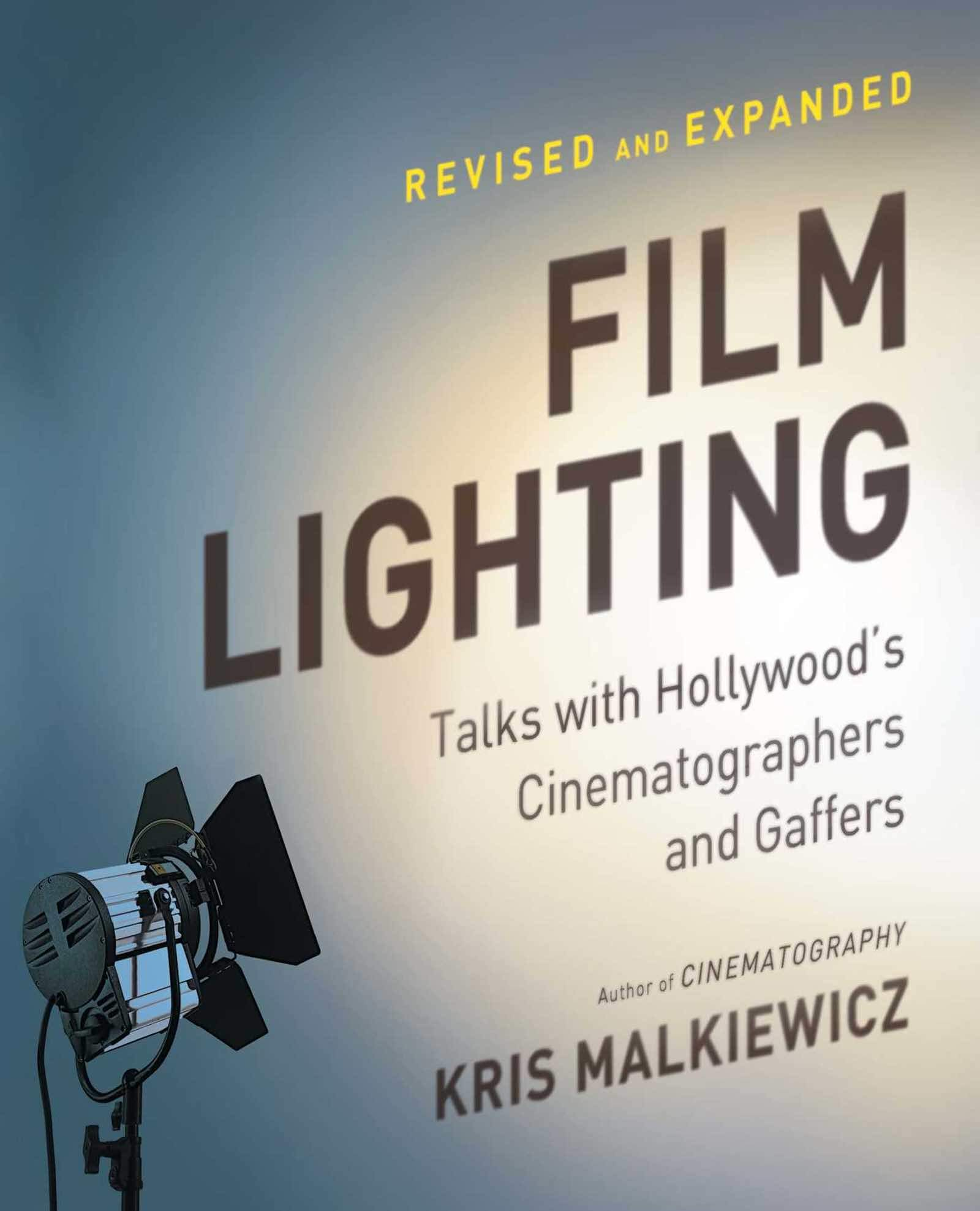 Essential Cinematography Books - Film Lighting Talks with Hollywood