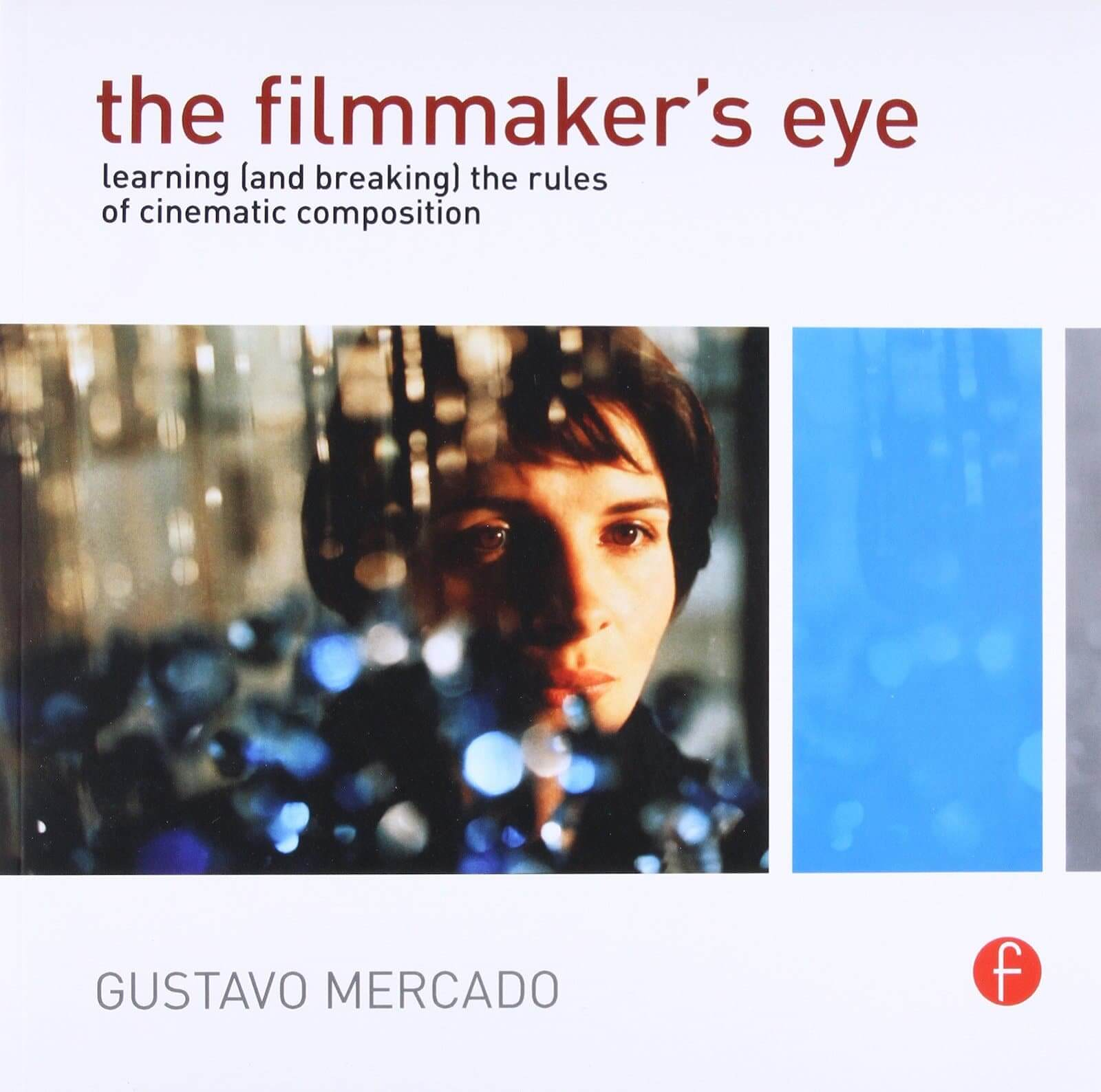 Essential Cinematography Books - The Filmmaker's Eye