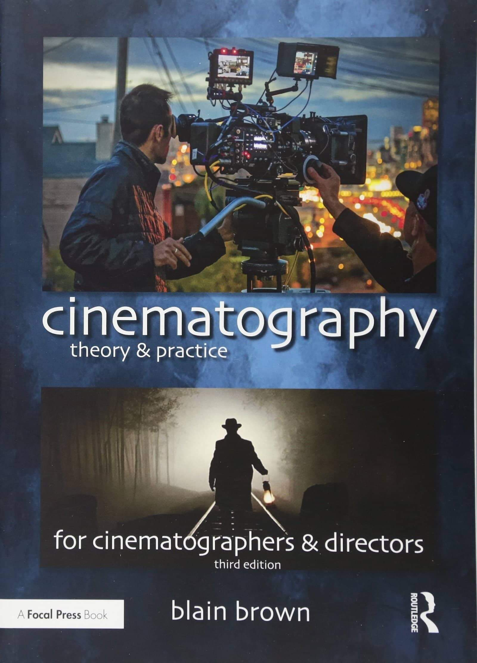 Best Cinematography Books - Cinematography Theory and Practice - Blain Brown - StudioBinder