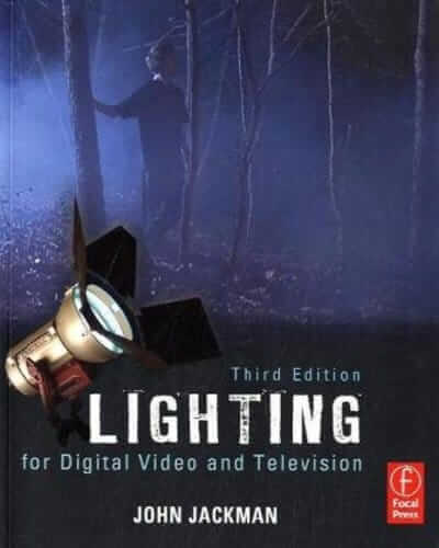 Best Cinematography Books - Lighting for Digital Video and Television - John Jackman - StudioBinder