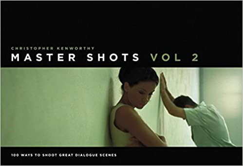 Best Cinematography Books - Christopher Kenworthy - Master Shot Vol 2