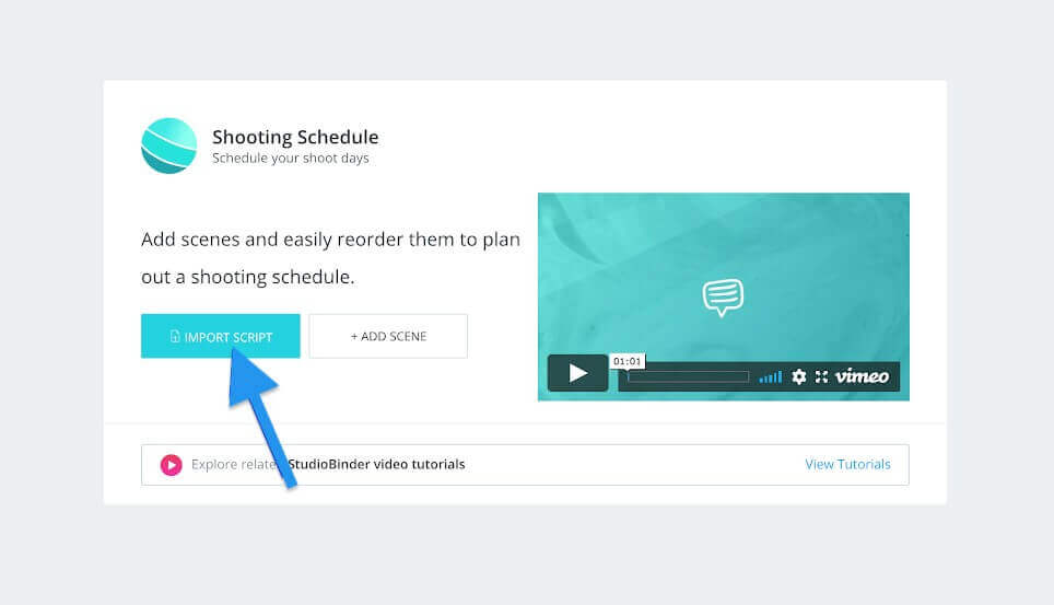 How to Create Multiple Shooting Schedules - Click Import Script - Shooting Schedule Page - StudioBinder
