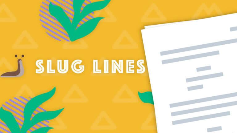 What is a Slug Line Scene Heading Screenplay Formatting - Featured